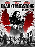 Dead In Tombstone (Unrated) [HD]
