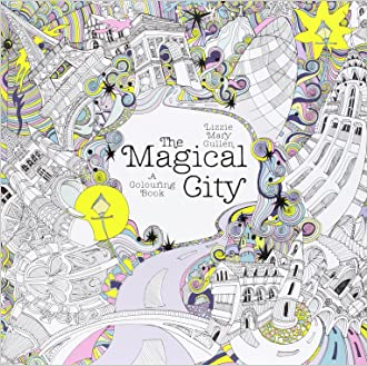 The Magical City: A Colouring Book (Magical Colouring Books for Adults)