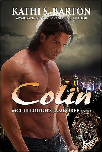 Colin: McCullough's Jamboree - Erotic Jaguar Shapeshifter Romance (McCullough's Jamboree Book 1)