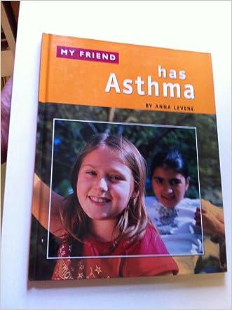 Has Asthma (My Friend)