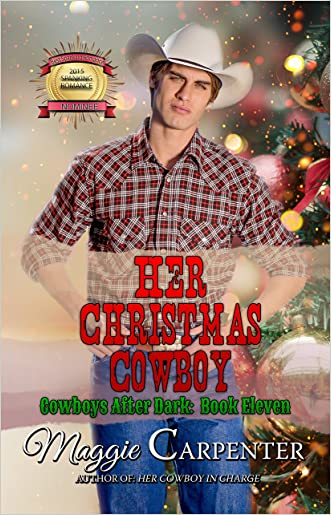 Her Christmas Cowboy (Cowboys After Dark Book 11)