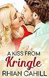 A Kiss From Kringle (Novella) (Frosty's Snowmen Book 2)