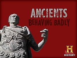 Ancients Behaving Badly Season 1