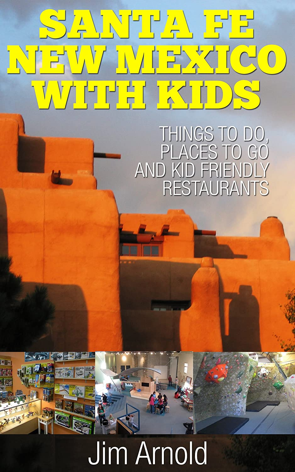 SANTA FE NEW MEXICO WITH KIDS