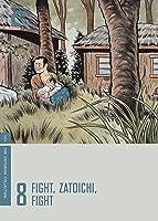Zatoichi: The Blind Swordsman - Fight, Zatoichi, Fight