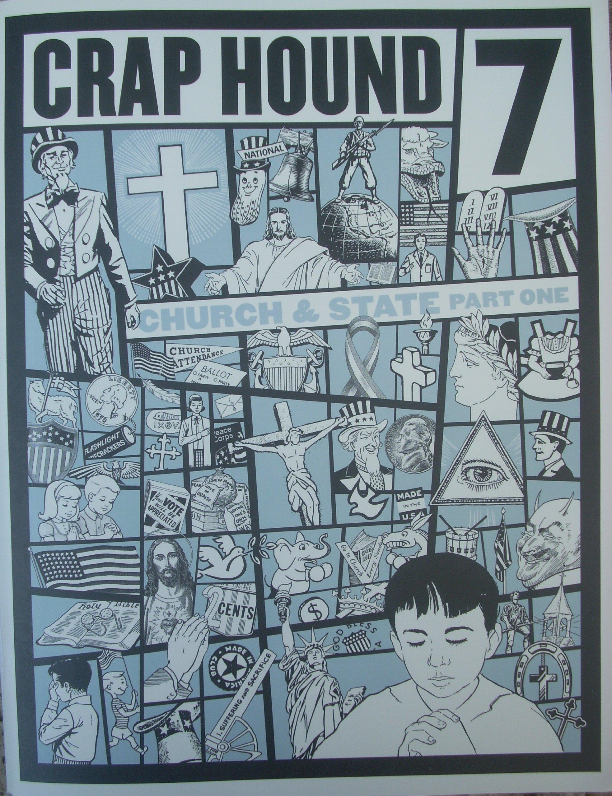 Crap Hound  #7: Church & State, Part One, Sean Tejaratchi