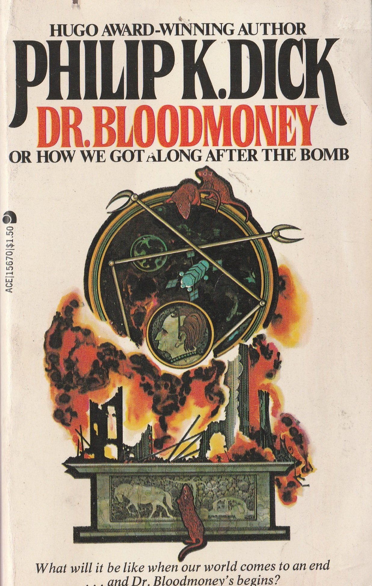 Dr. Bloodmoney, or How We Got Along After the Bomb, Philip K. Dick