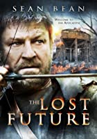 The Lost Future [HD]