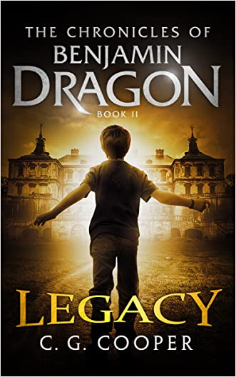 Benjamin Dragon - Legacy (The Chronicles of Benjamin Dragon Book 2)