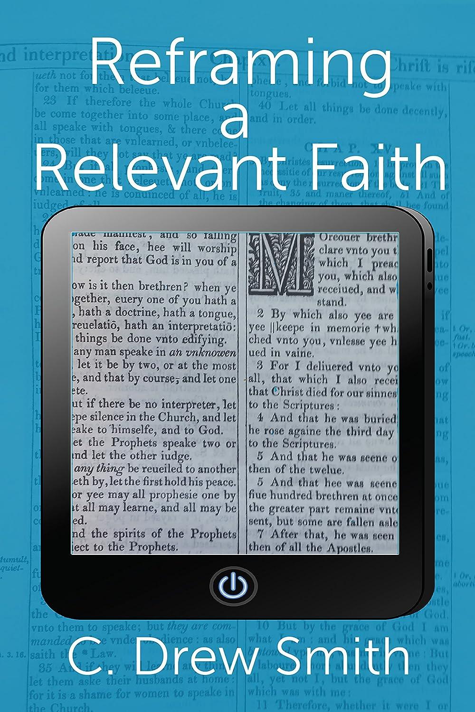 Reframing a Relevant Faith