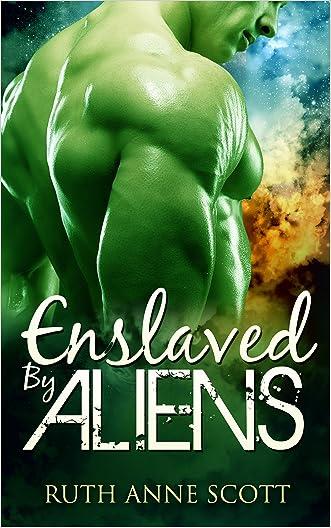 Alien Romance: Enslaved by Aliens: A Sci-fi Alien Warrior Invasion Abduction Romance