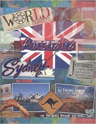 Australia-A Year Down Under written by Kristine Johnson