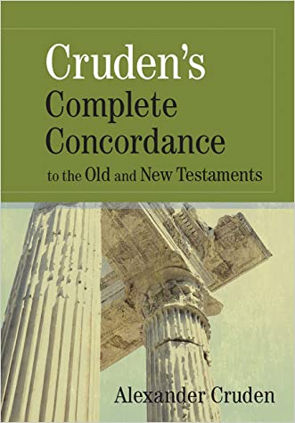 Cruden's Complete Concordance to the Old and New Testaments