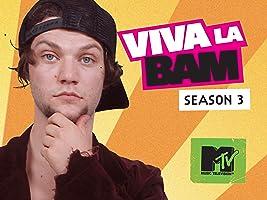 Viva La Bam Season 3