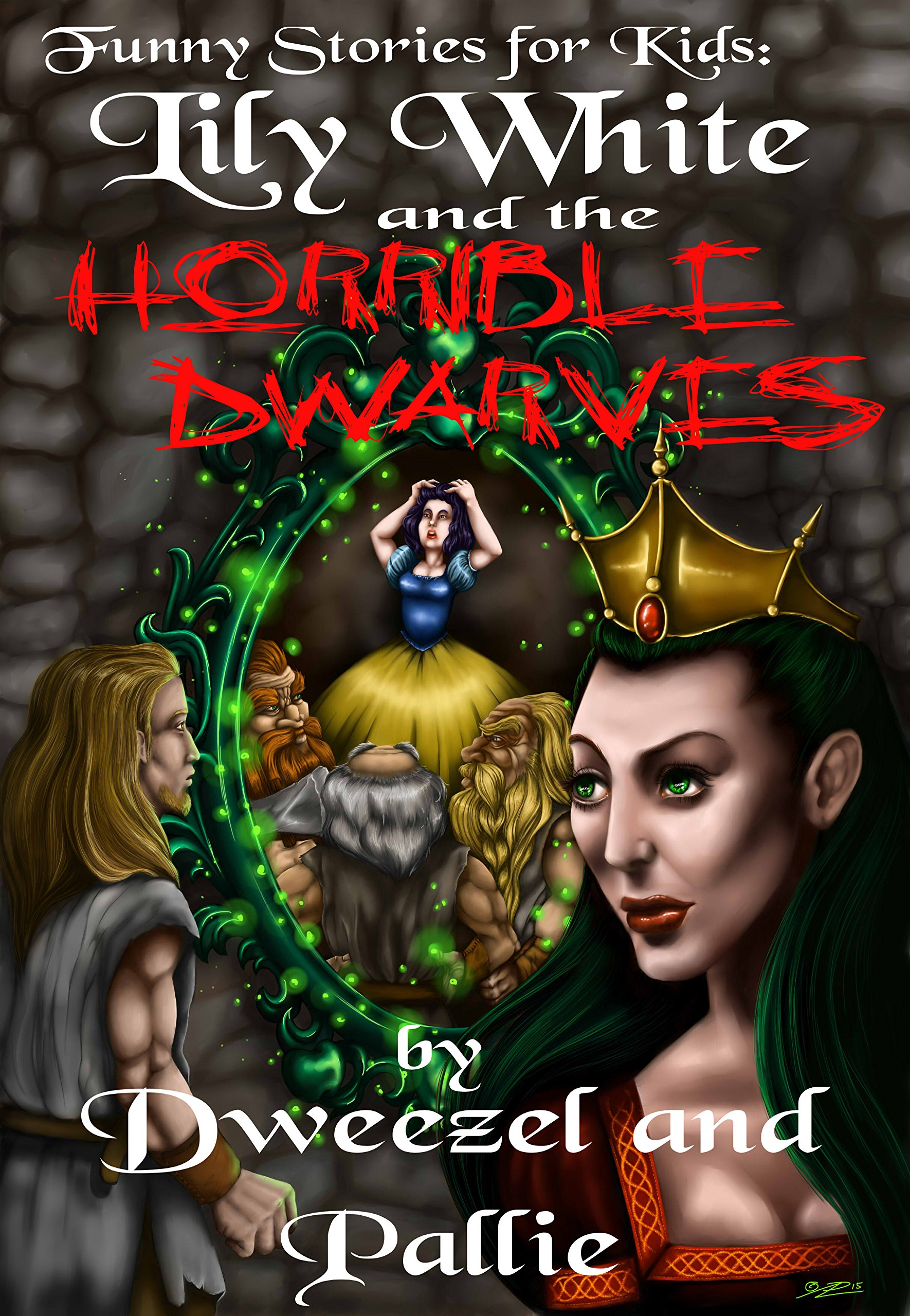 Reviews: Funny Stories for Kids: Lily White and the Horrible Dwarves
