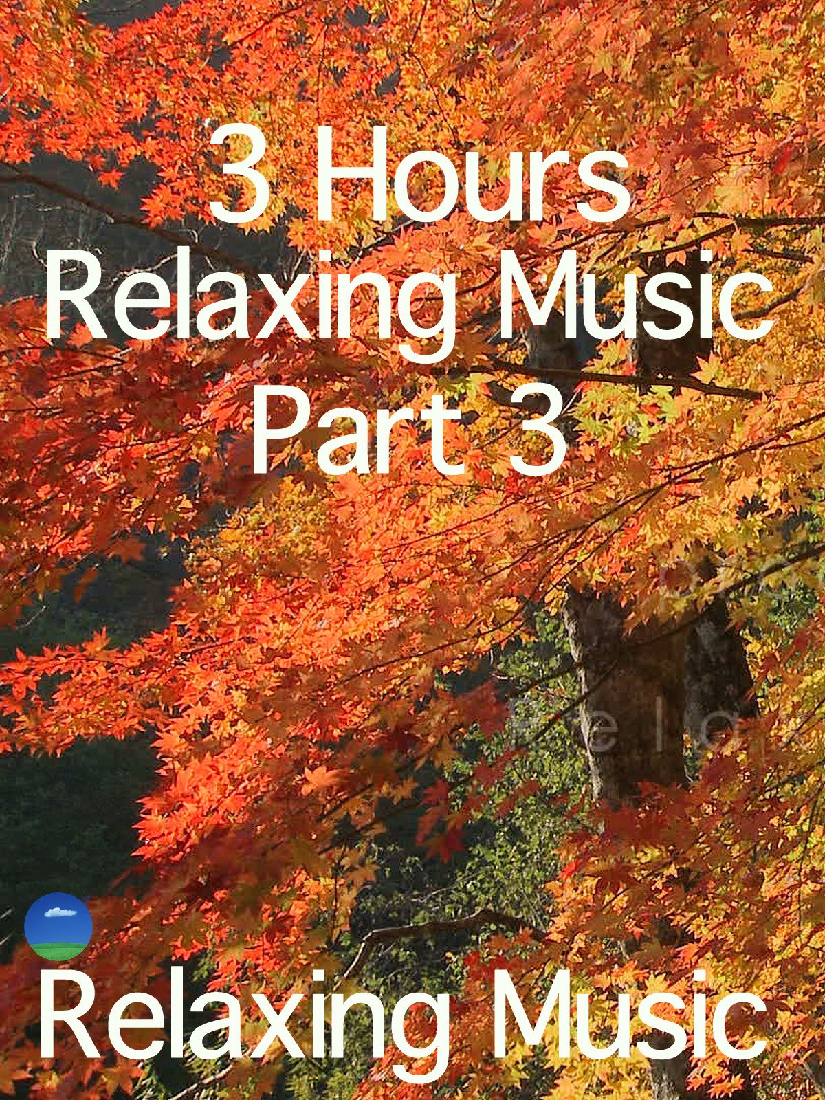 Relaxing Music 3 Hours, Part 3