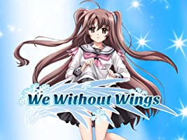 We Without Wings Season 1
