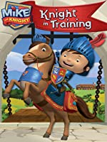 Mike the Knight: Knight in Training [HD]