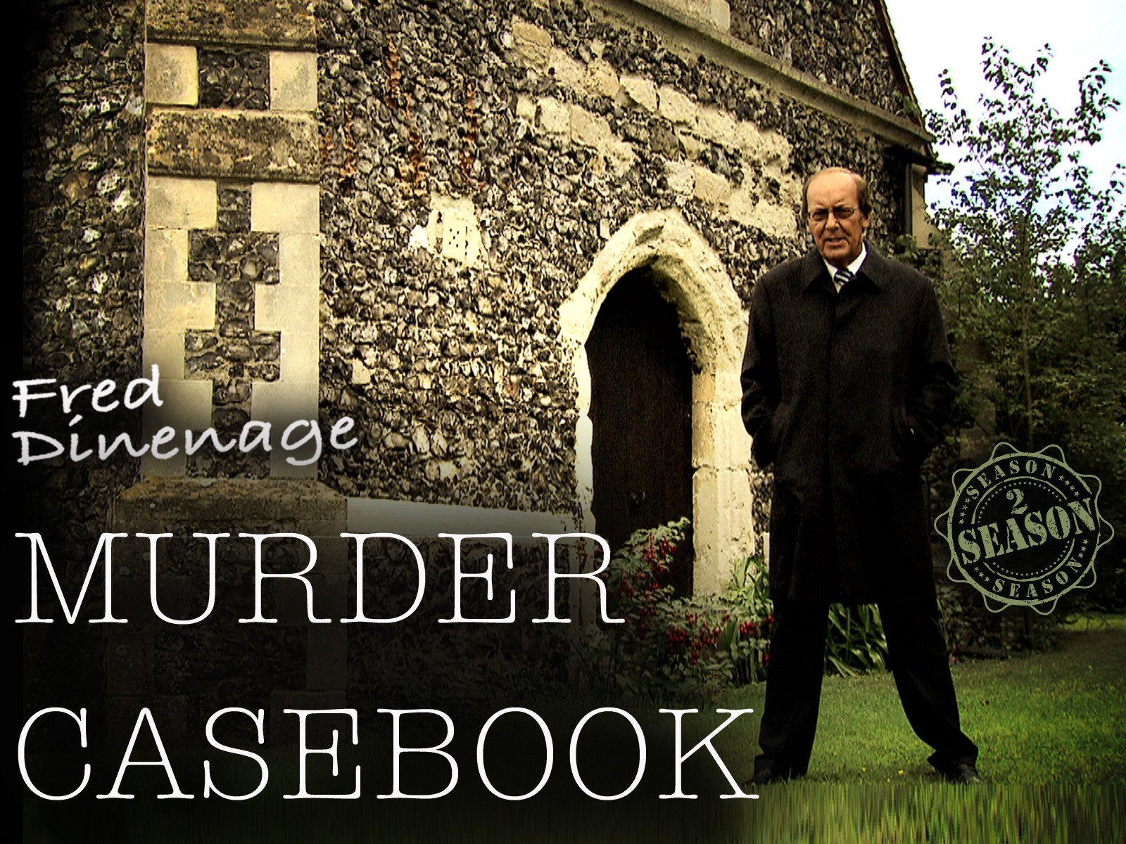 Fred Dinenage Murder Casebook - Season 2