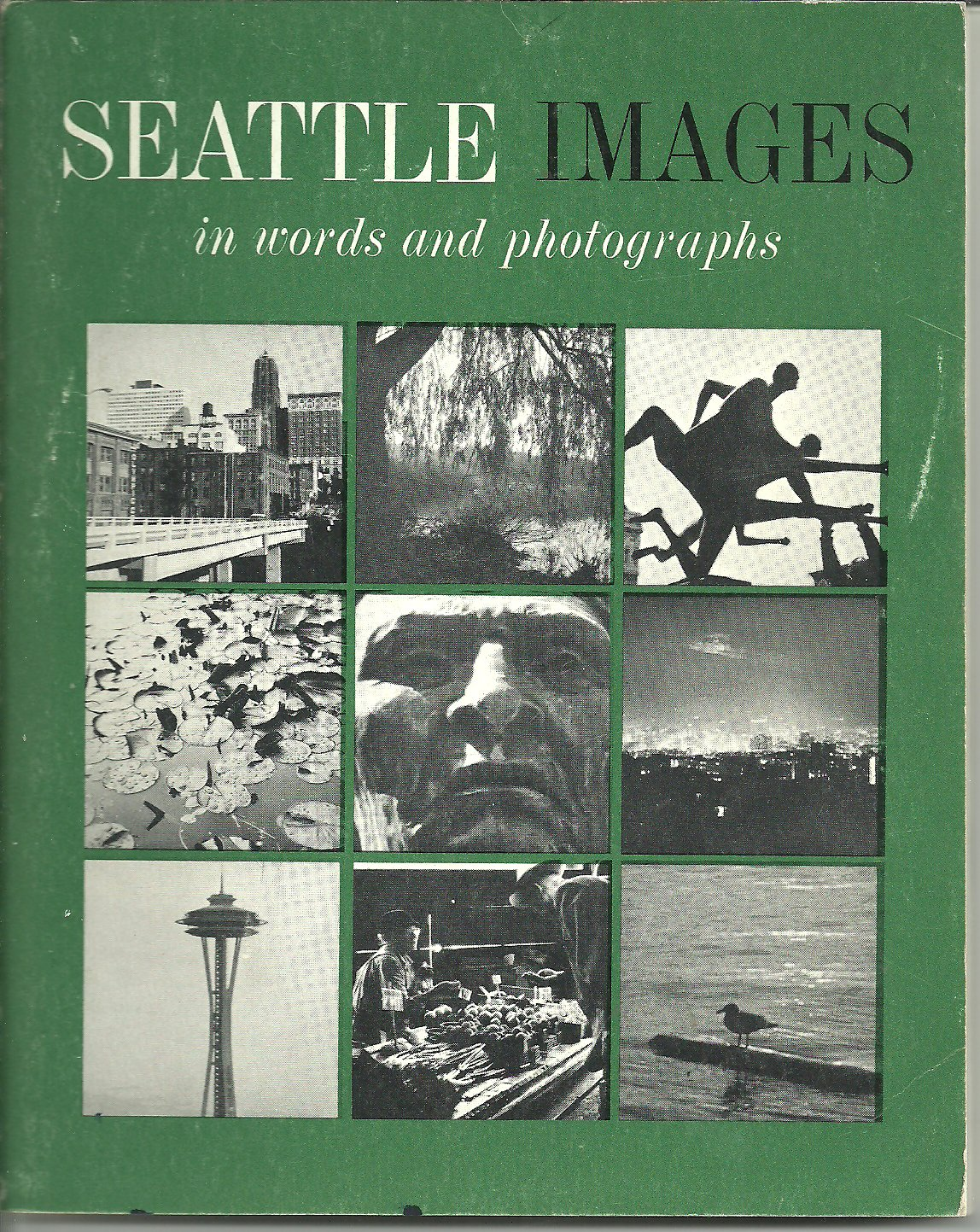 Seattle images in words and photographs, Aylard, Don