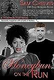 Honeybun on the Run: Romantic Suspense with a Taste of Mystery (Honeybun Heat Book 7)