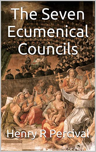 The Seven Ecumenical Councils written by Henry R Percival