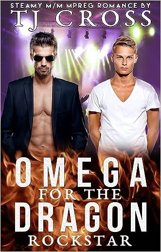 Omega For The Dragon Rockstar: A Sweet & Steamy M/M Gay Celebrity Mpreg Shifter Paranormal Romance Novel