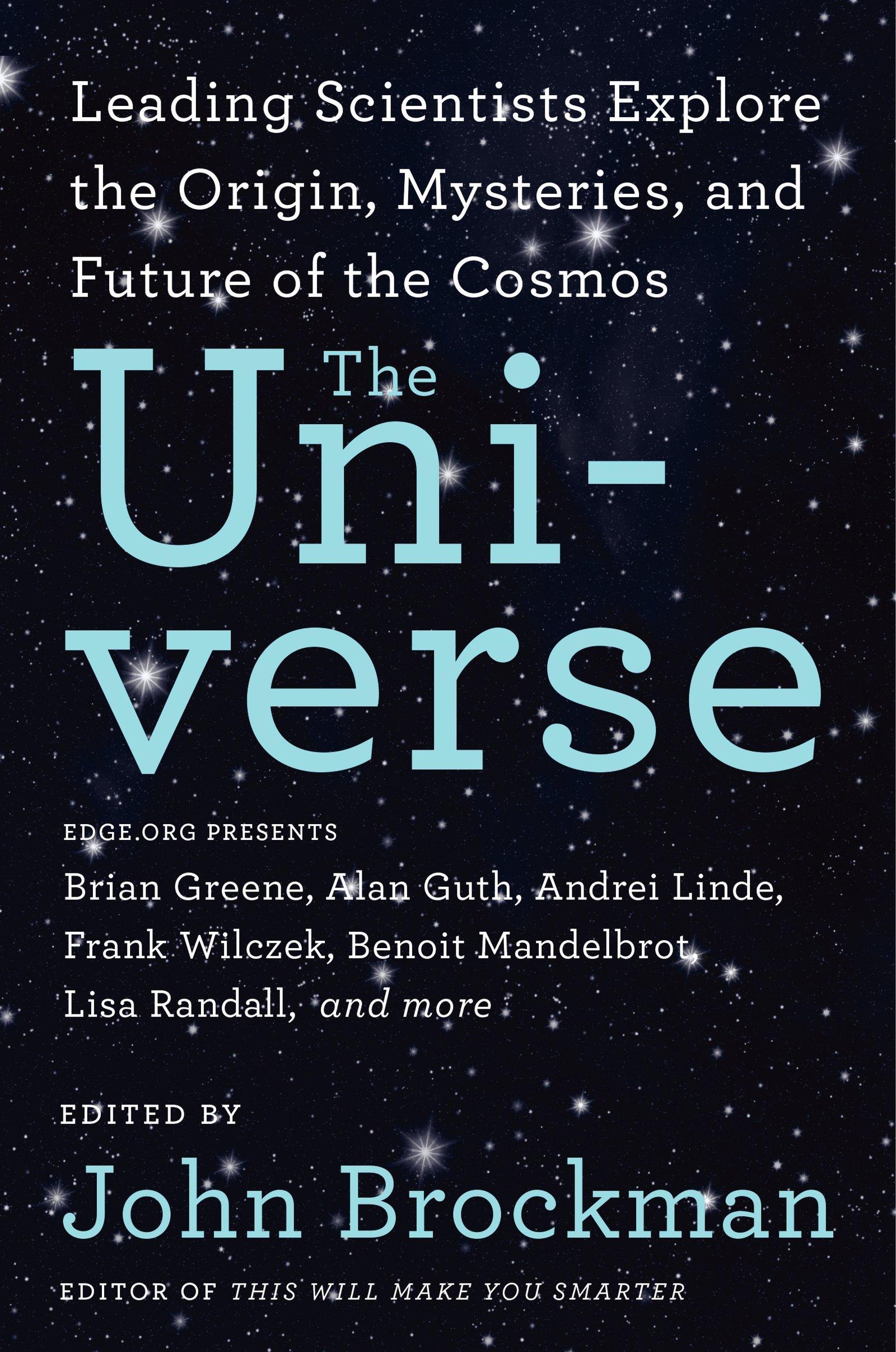 John Brockman (editor) - The Universe