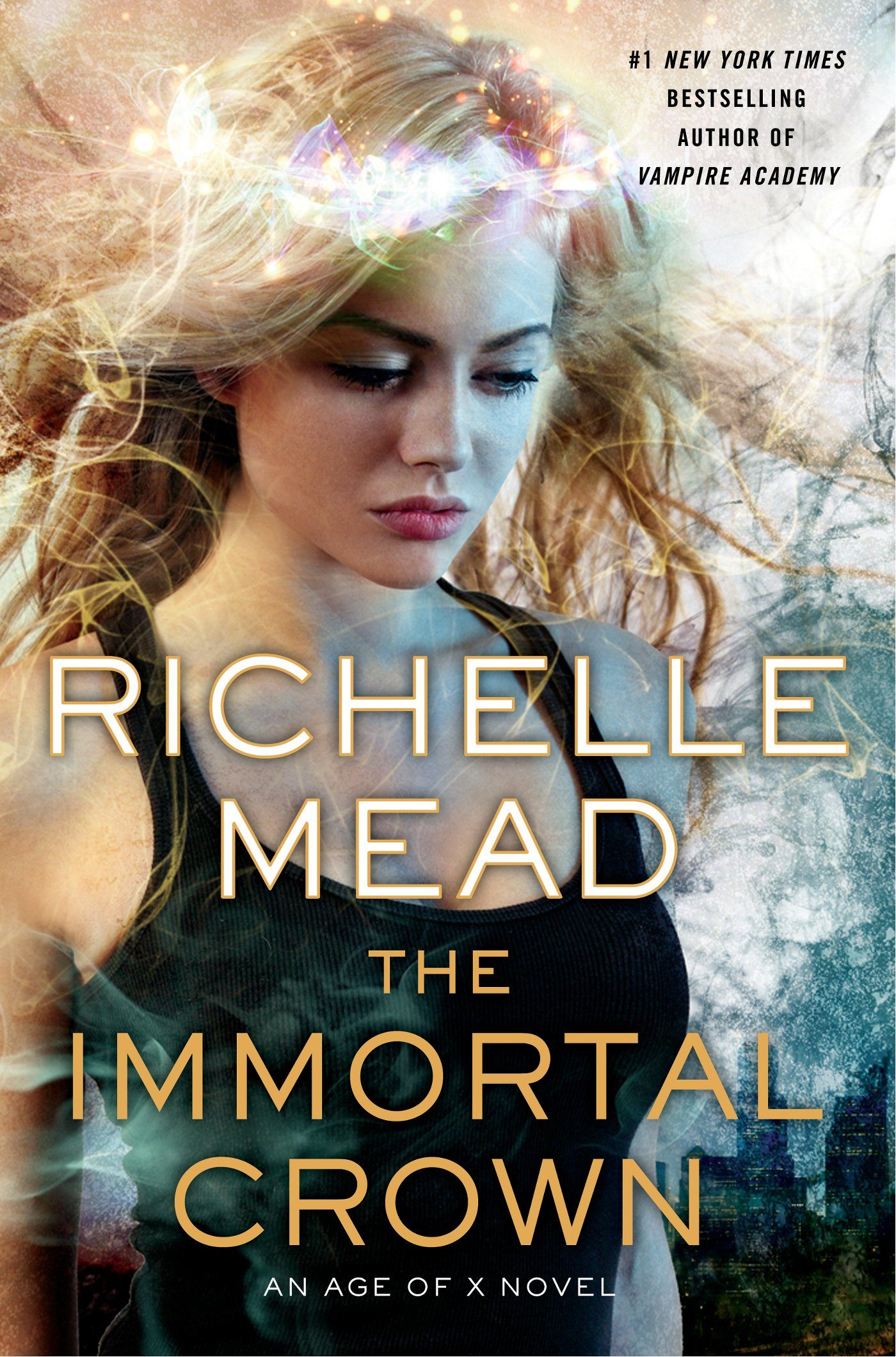 The Immortal Crown: An Age of X Novel - Richelle Mead