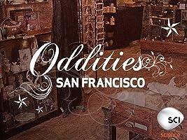Oddities San Francisco Season 2