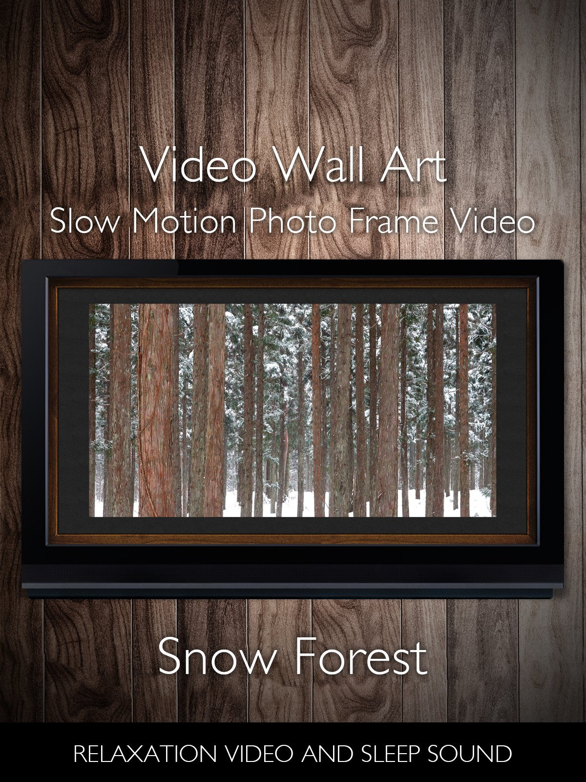 Video Wall Art Slow Motion Snow Folest Photo Frame Video Relaxation Video and Sleep Sound