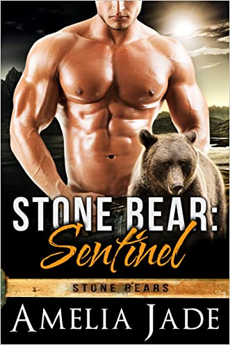Stone Bear: Sentinel (A BBW Paranormal Shape Shifter Romance) (Stone Bears Book 1)