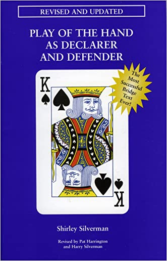 Play of the Hand as Declarer & Defender