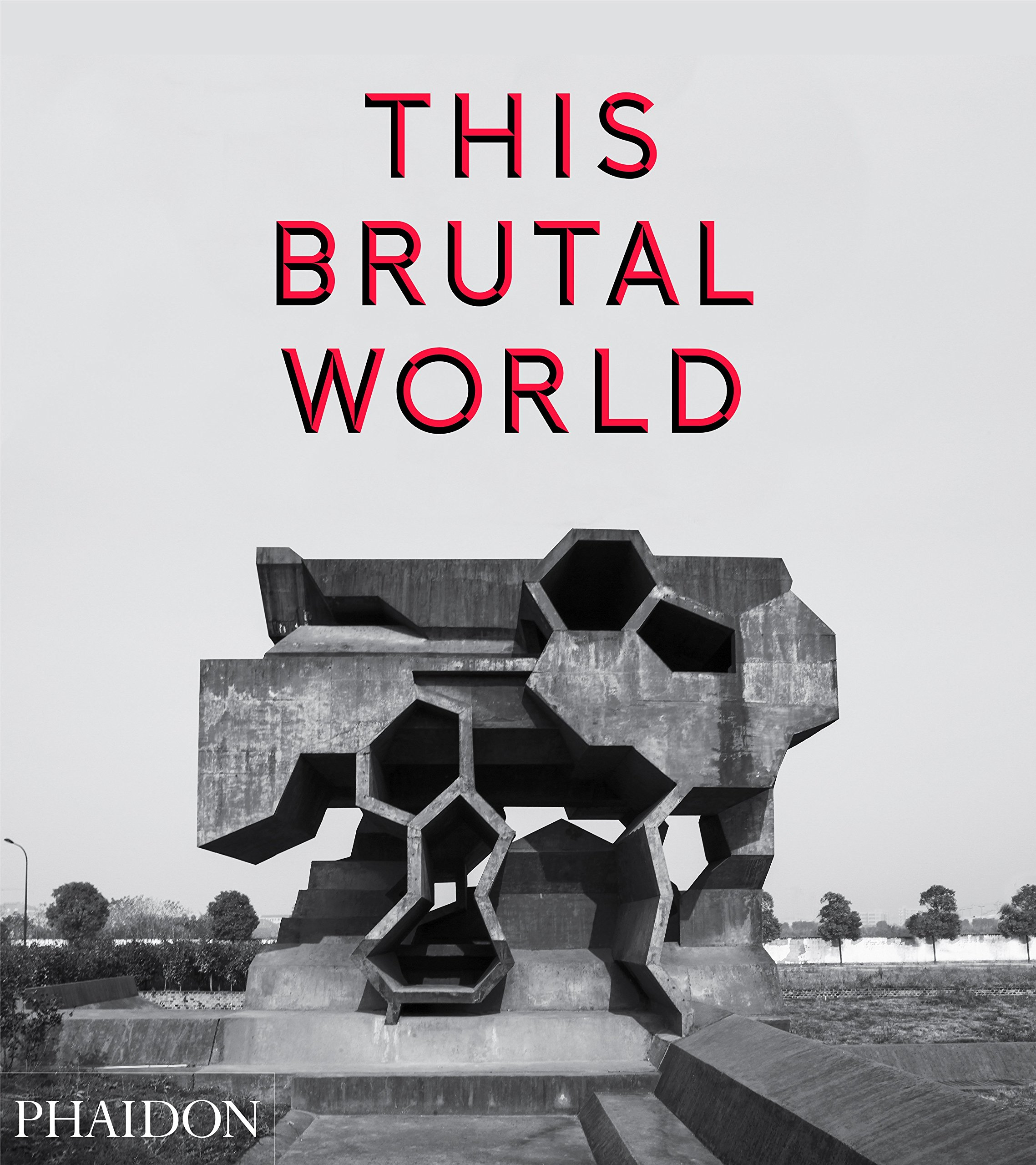 This Brutal World ISBN-13 9780714871080