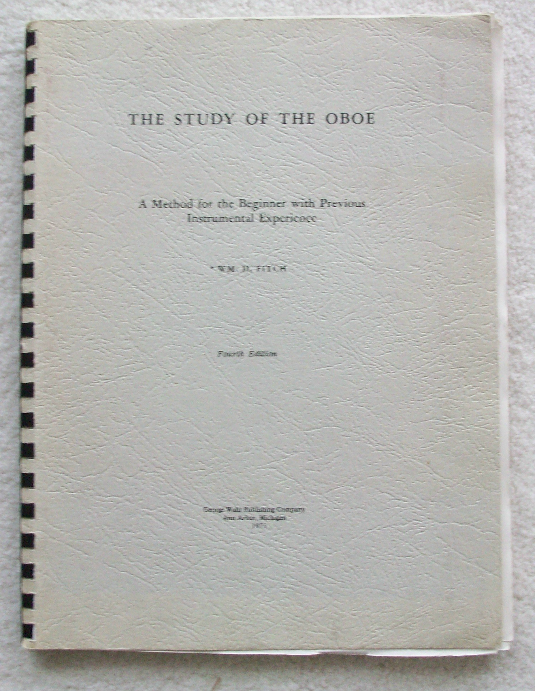 The Study of the Oboe: A Method for the Beginner with Previous Instrumental Experience
