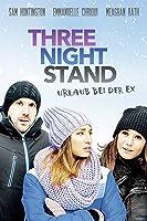Three Night Stand - Urlaub bei der Ex