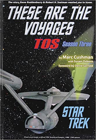 These Are the Voyages: Tos: Season 3 (Star Trek: These Are the Voyages)