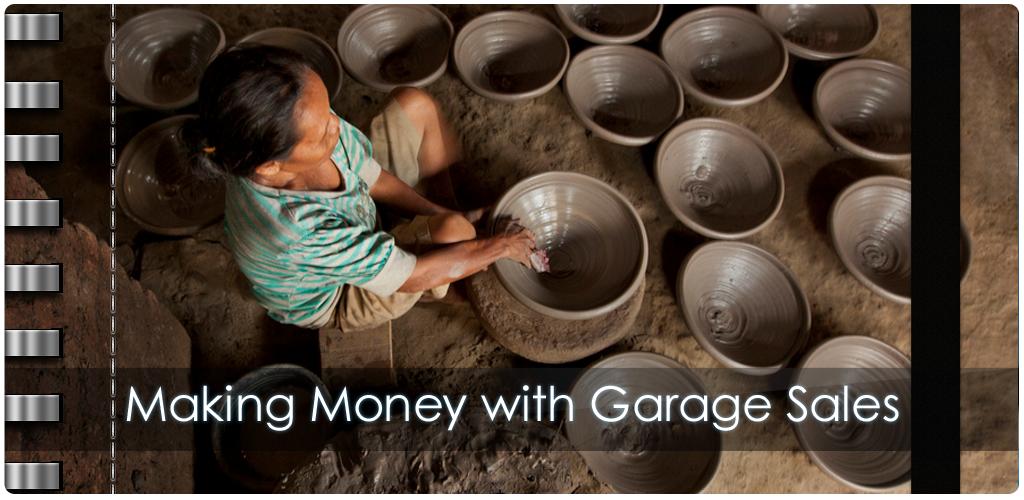 Making Money with Garage