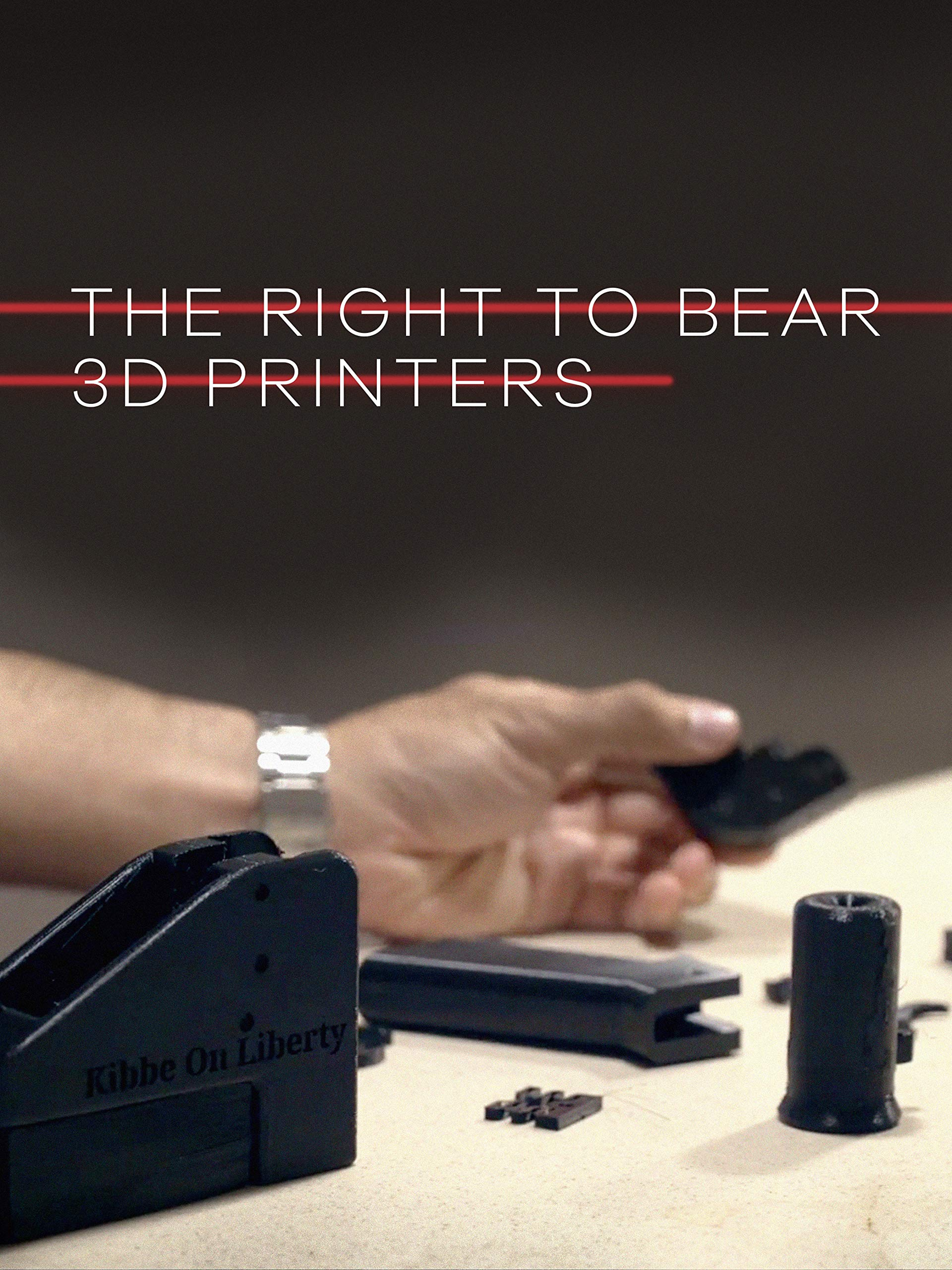 The Right to Bear 3D Printers on Amazon Prime Instant Video UK
