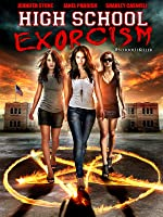 High School Exorcism
