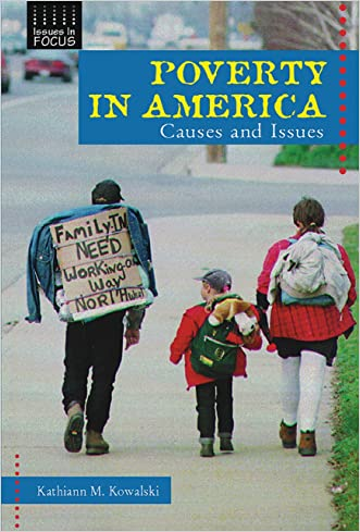 Poverty in America: Causes and Issues (Issues in Focus)