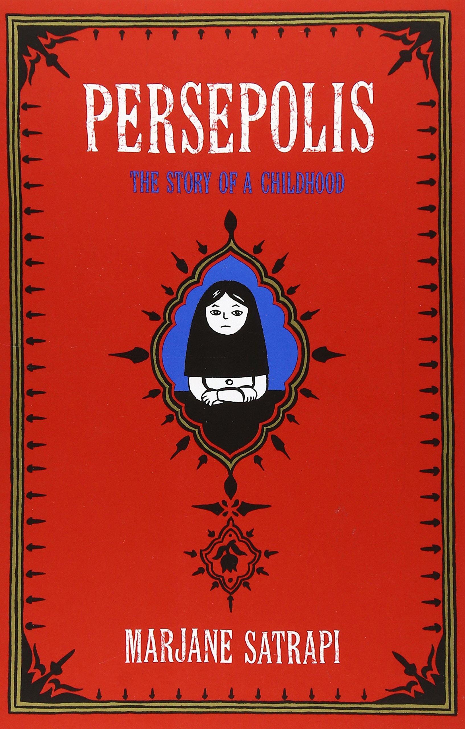Persepolis: The Story of a Childhood ISBN-13 9780375714573