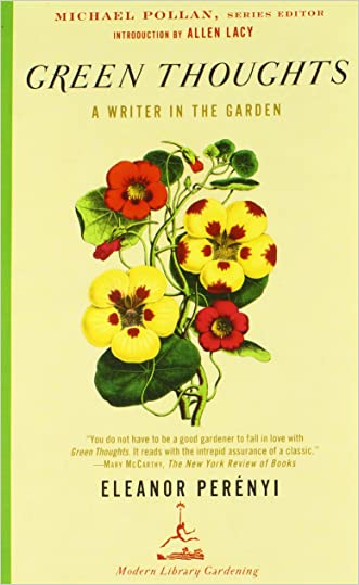 Green Thoughts: A Writer in the Garden (Modern Library Gardening)