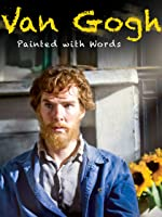 Van Gogh - Painted With Words