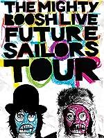 Mighty Boosh Live: Future Sailors Tour