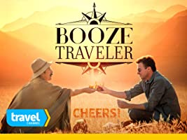 Booze Traveler Season 1 [HD]