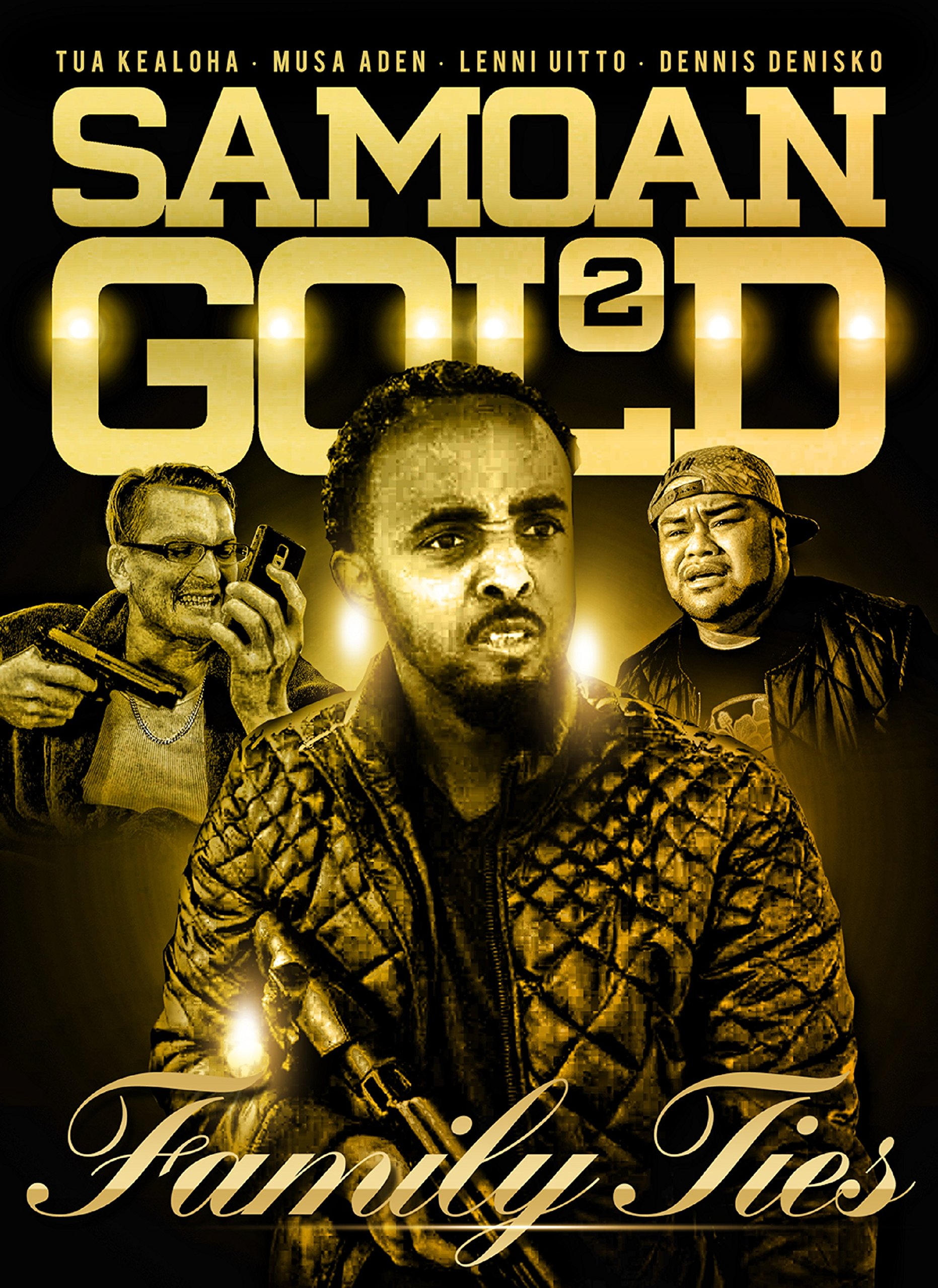 Samoan Gold 2: Family Ties