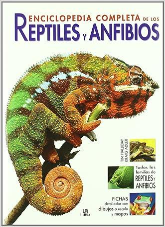 Enciclopedia completa de los reptiles y anfibios / The New Encyclopedia of Reptiles and Amphibians (Spanish Edition)