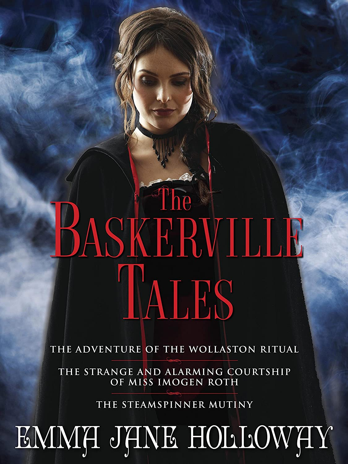 The Baskerville Tales (short Stories): The Adventure Of The Wollaston  Ritual, The Strange And Alarming Courtship Of Miss Imogen Roth, The  Steamspinner