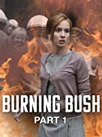 Burning Bush: Part 1 (English Subtitled) [HD]